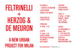 FELTRINELLI + HERZOG & DE MEURON: A NEW URBAN PROJECT FOR MILAN | Catalogo Mostra